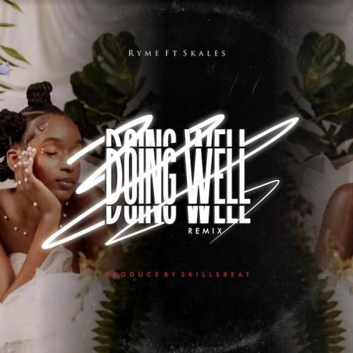 Ryme Ft. Skales Doing Well (Remix) mp3 download