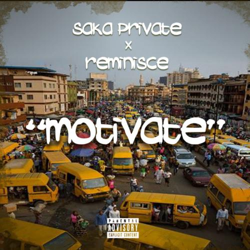 Saka Private Ft. Reminisce Motivate mp3 download