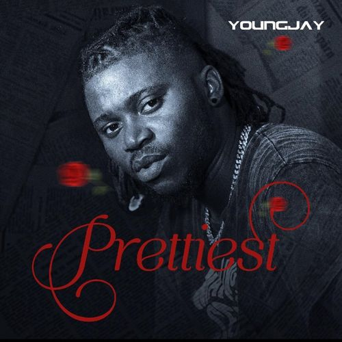 YoungJay  Prettiest  mp3 download
