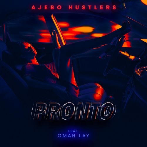 Ajebo Hustlers  Pronto Ft. Omah Lay mp3 download