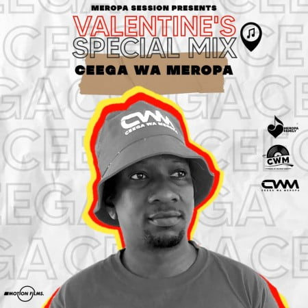 Ceega Wa Meropa Valentine Special Mix 2021 (Love Lives Here) mp3 download