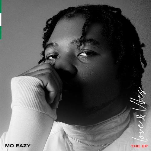[EP] Mo Eazy Love & Vibes download