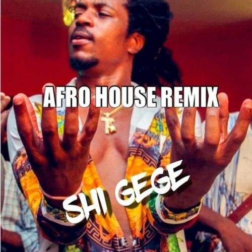 Jhybo Shi Gege (Afro-house Remix) mp3 download