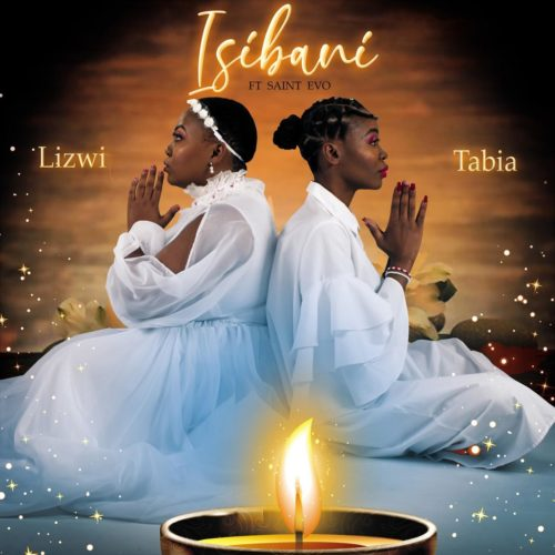 Lizwi & Tabia  Isibani Ft. Saint Evo mp3 download