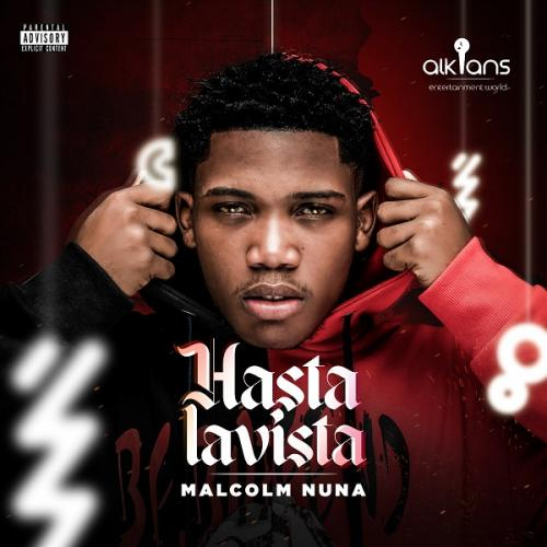 Malcolm Nuna Hasta La Vista Ft. Larruso mp3 download