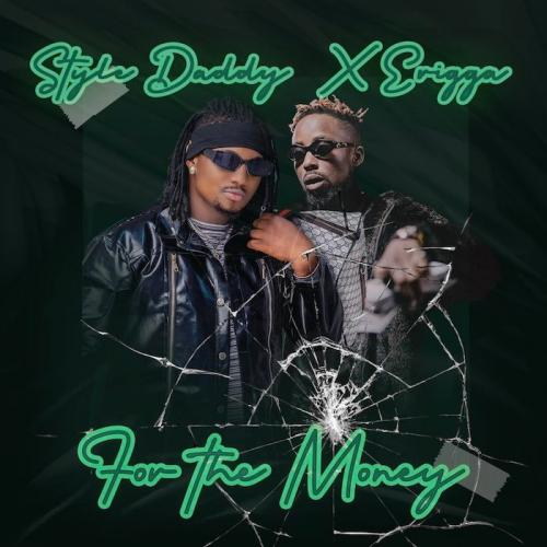 Style Daddy & Erigga For The Money mp3 download