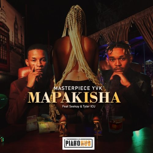 MasterPiece YVK  Mapakisha Ft. Seekay, Tyler ICU mp3 download