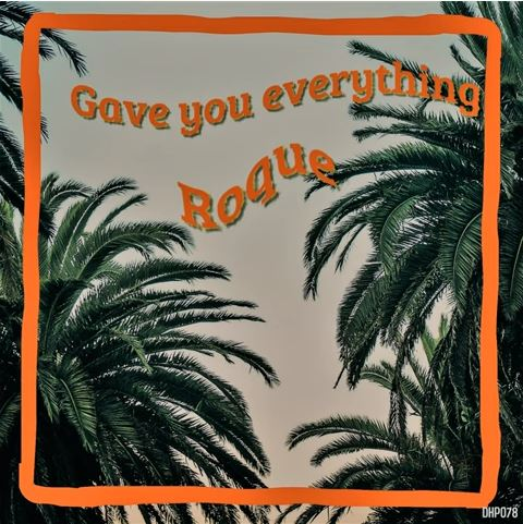 Roque Gave You Everything (Original Mix) mp3 download