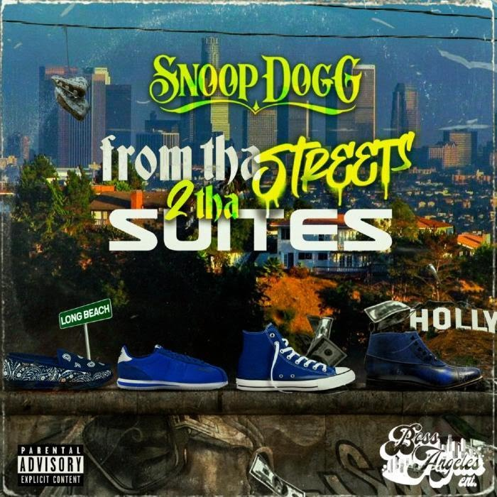 [ALBUM]: Snoop Dogg From Tha Streets 2 Tha Suites download