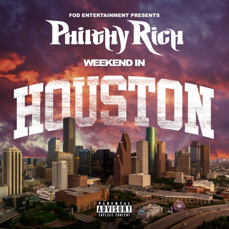 [EP]: Philthy Rich Weekend In Houston download