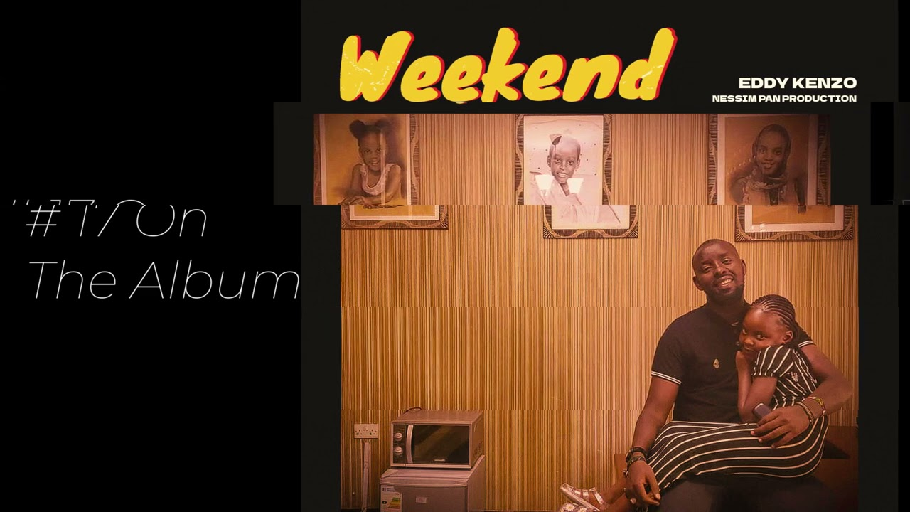 Eddy Kenzo Weekend mp3 download