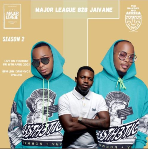 Major League & Jaivane Amapiano Live Balcony Mix Africa B2B (S2 EP13) mp3 download