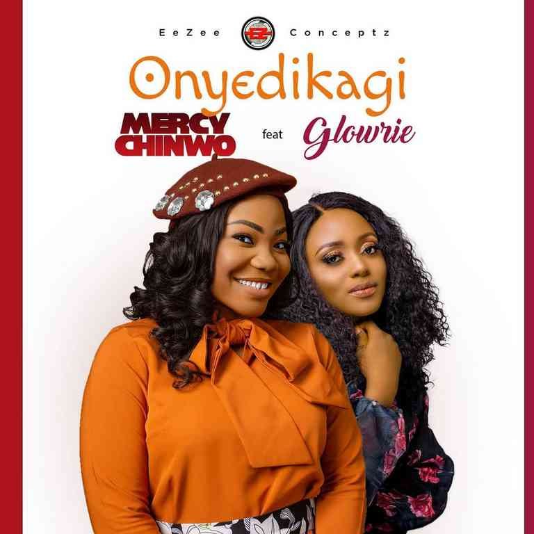 Mercy Chinwo  Onyedikagi Ft. Glowrie mp3 download