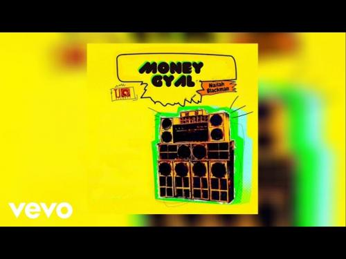 Nailah Blackman  Money Gyal mp3 download