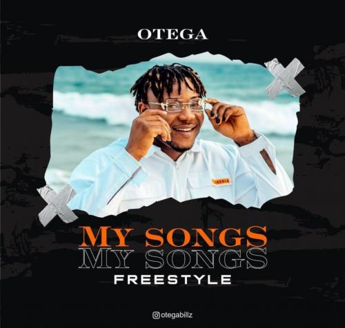 Otega  My Songs (Freestyle) mp3 download