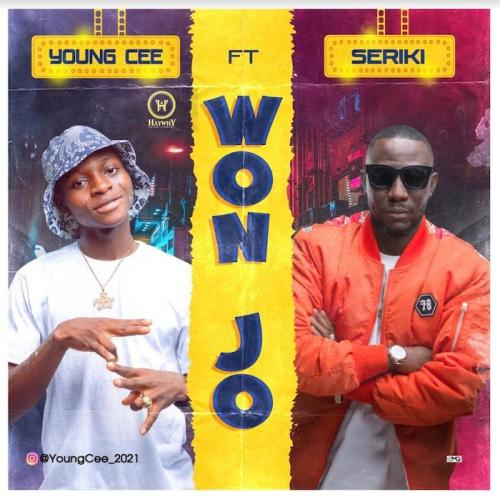 Young Cee Ft. Seriki  Won Jo mp3 download