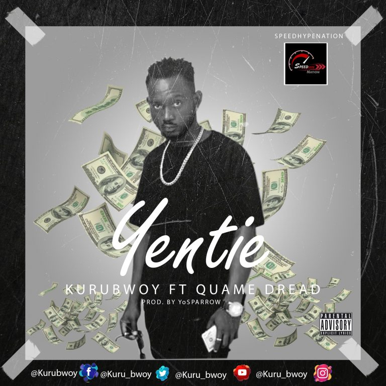 KuruBwoy Yentei Ft. Quame Dread mp3 download