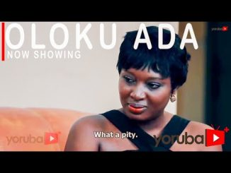 Oloku Ada Latest Yoruba Movie 2021 Drama