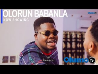 Olorun Babanla Latest Yoruba Movie 2021 Drama
